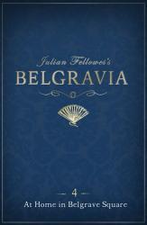 Julian Fellowes S Belgravia Episode 4 PDF