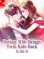Doting  Wife Brings Twin Kids Back PDF