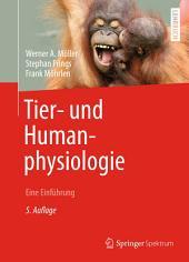 Tier- und Humanphysiologie: Eine Einführung, Ausgabe 5