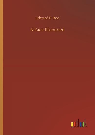 A Face Illumined PDF