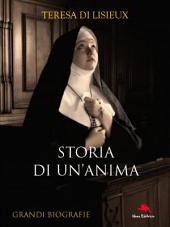 Storia di un'anima: Autobiografia
