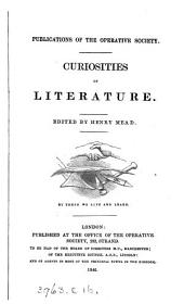 Curiosities of Literature. Edited by H. Mead