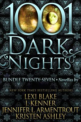 1001 Dark Nights  Bundle Twenty Seven