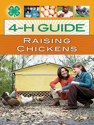 4 H Guide to Raising Chickens