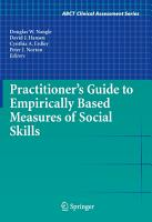 Practitioner s Guide to Empirically Based Measures of Social Skills PDF