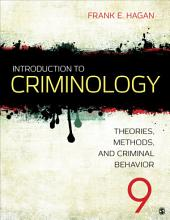 Introduction to Criminology: Theories, Methods, and Criminal Behavior, Edition 9