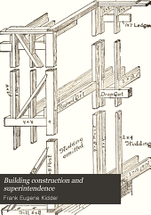 Building construction and superintendence: Part 2