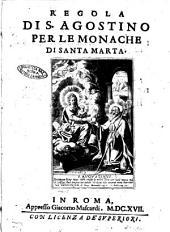 Regola di S. Agostino per le monache di Santa Marta