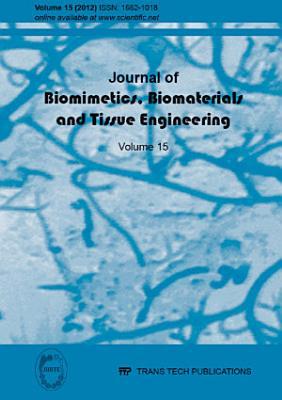 Journal of Biomimetics, Biomaterials & Tissue Engineering