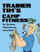 TRAINER TIM'S CAMP FITNESS
