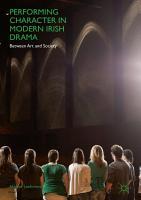 Performing Character in Modern Irish Drama PDF