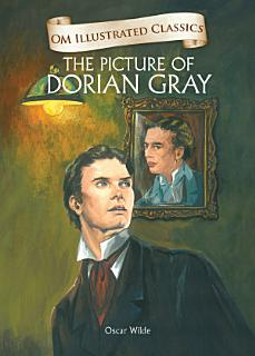 The Picture of Dorian Gray   Om Illustrated Classics Book