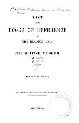 List of the Books of Reference in the Reading Room of the British Museum PDF