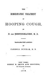 The Homoeopathic Treatment of Hooping Cough