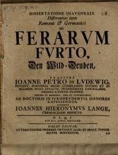 Dissertatione inaug. differentias iuris Romani et Germanici in ferarum furto