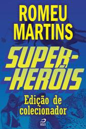 Super-Heróis - Edição de Colecionador