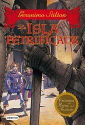 La isla petrificada: Crónicas del Reino de la Fantasía 5