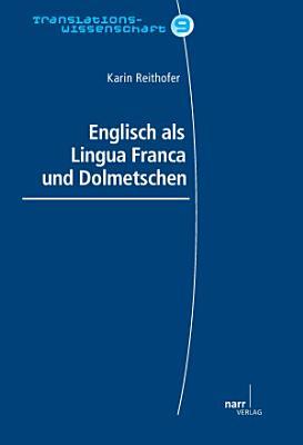 English als Lingue Franca und Dolmetschen PDF