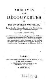 Archives des Decouvertes Et Des Inventions Nouvelles, Faites dans les Sciences, les Arts et les Manufactures, tant en France que dans les Pays etrangers: Volume18