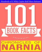 Chronicles of Narnia - 101 Amazing Facts You Didn't Know: Fun Facts and Trivia Tidbits Quiz Game Books