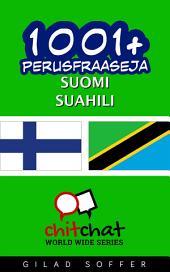 1001+ perusfraaseja suomi - Suahili