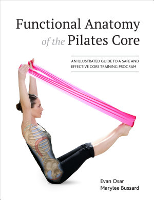 Functional Anatomy of the Pilates Core PDF