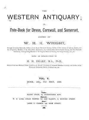 The Western Antiquary  Or  Devon and Cornwall Notebook