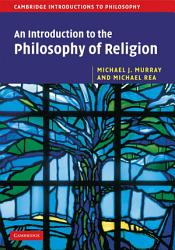 An Introduction to the Philosophy of Religion PDF
