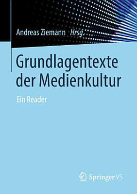 Grundlagentexte der Medienkultur PDF