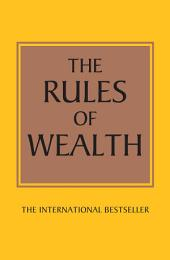 The Rules of Wealth: A personal code for prosperity and plenty, Edition 3