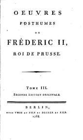 Oeuvres posthumes de Fréderic II, roi de Prusse..: Histoire de la guerre de sept ans