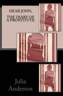 Dear John The Diary Of A Prostitute Book PDF