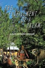 THE FULFILLMENT OF A DREAM