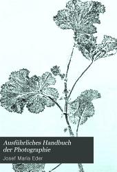 Ausführliches Handbuch der Photographie: Band 1,Teil 1