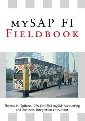 mySAP FI Fieldbook: FI Fieldbuch auf der Systeme Anwendungen und Produkte in der Datenverarbeitung