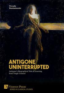 Antigone Uninterrupted Book