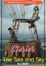 Masterpieces of Adventure: Stories of The Sea and Sky
