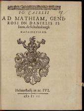 Io. Caselii Ad Mathiam, generosi Dn. Danielis filium, de Schulenburgk parainetikos