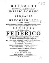 Ritratti historici, o veró Historia dell'Imperio Romano in Germania, etc: Volume 1