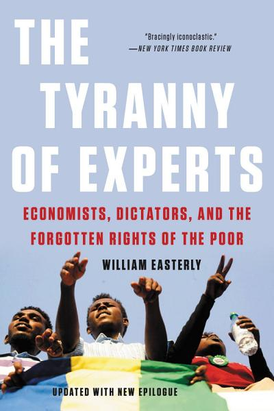 Download The Tyranny of Experts Book
