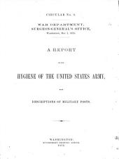 A Report on the Hygiene of the United States Army: With Descriptions of Military Posts