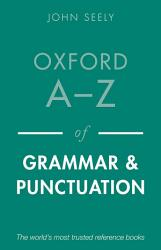 Oxford A Z Of Grammar And Punctuation Book PDF