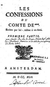 Les confessions du Comte de***, écrites par lui-même à un ami