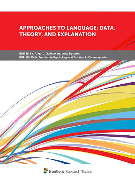Approaches To Language Data Theory And Explanation