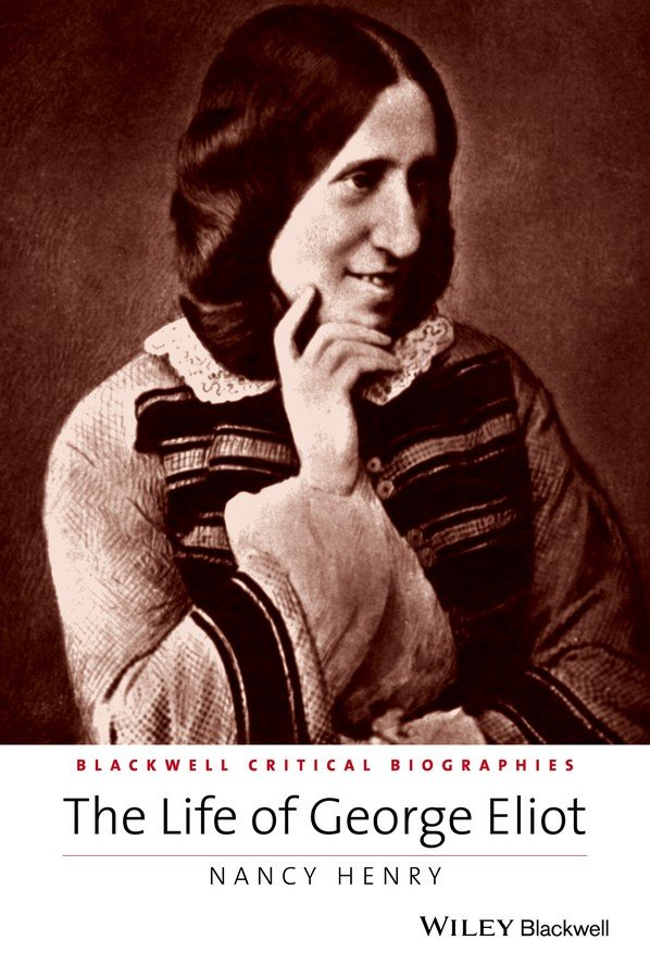 The Life of George Eliot
