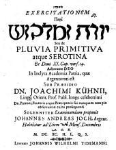 Exercitationem peri Yôre û-malqôš seu de pluvia primitiva atque serotina, ex Deut. XI. cap. vers. 14