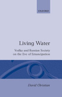 Living Water    Vodka and Russian Society on the Eve of Emancipation PDF