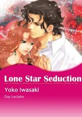Lone Star Seduction: Mills & Boon Comics
