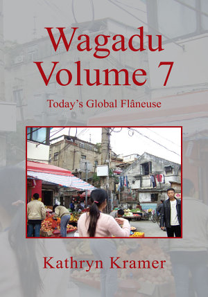 Wagadu Volume 7  Today s Global Fl  neuse