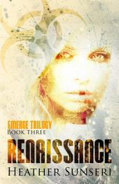 Renaissance (Emerge series, Book #3)
